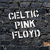 Buy Celtic Pink Floyd CD!